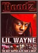 Lil Wayne The Best Rapper Alive, Raw and Uncut