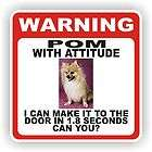 POMERANIAN POM POM DOOR WARNING DECAL / STICKER PET DO