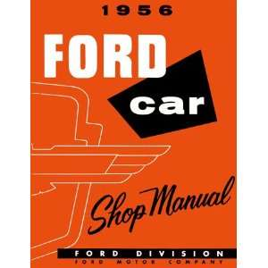 1956 FORD FAIRLANE T BIRD VICTORIA etc Service Manual