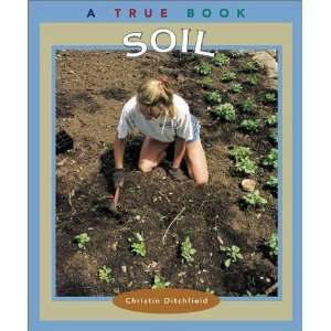 Soil (True Books Natural Resources) [Paperback] Christin